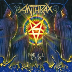 Anthrax - For All Kings cover art