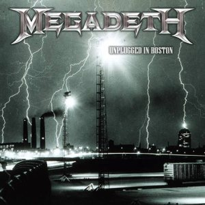 Megadeth - Unplugged in Boston cover art