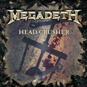 Megadeth - Head Crusher cover art