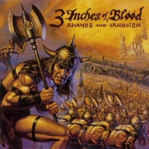 3 Inches of Blood - Advance and Vanquish cover art