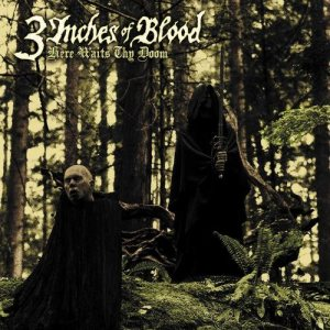 3 Inches of Blood - Here Waits Thy Doom cover art
