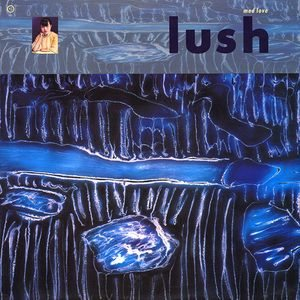 Lush - Mad Love cover art