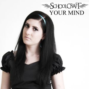 Schoolcraft - Your Mind cover art