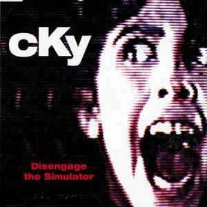CKY - Disengage the Simulator cover art
