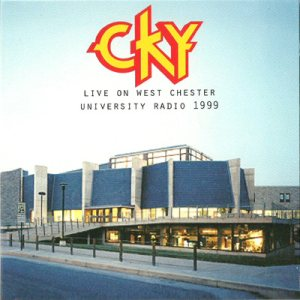 CKY - Live on West Chester University Radio 1999 cover art