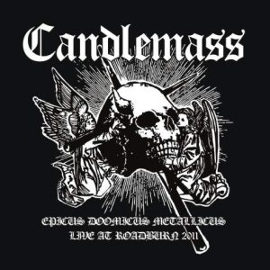 Candlemass - Epicus Doomicus Metallicus - Live at Roadburn 2011 cover art