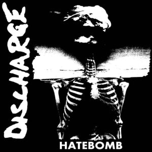 Discharge - Hatebomb cover art