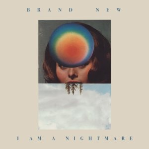 Brand New - I Am a Nightmare cover art
