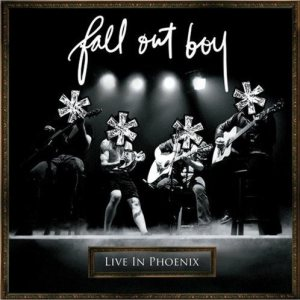 Fall Out Boy - Live in Phoenix cover art