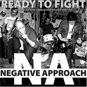 Negative Approach - Ready to Fight cover art