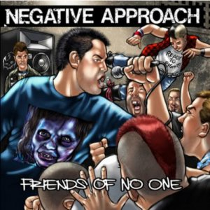 Negative Approach - Friends of No One cover art