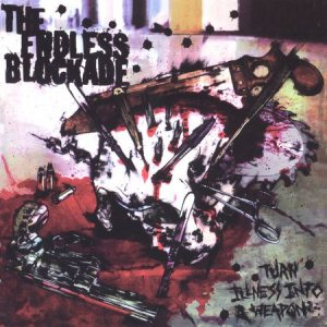 The Endless Blockade - Turn Illness Into a Weapon cover art