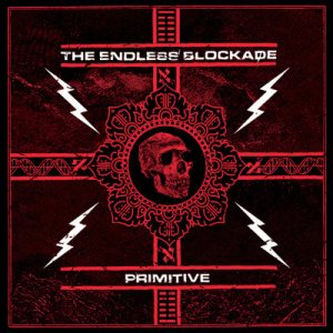 The Endless Blockade - Primitive cover art