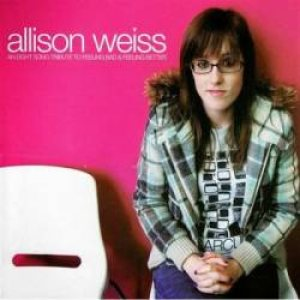 Allison Weiss - An Eight-Song Tribute to Feeling Bad & Feeling Better cover art