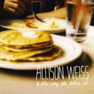 Allison Weiss - & the Way She Likes It cover art