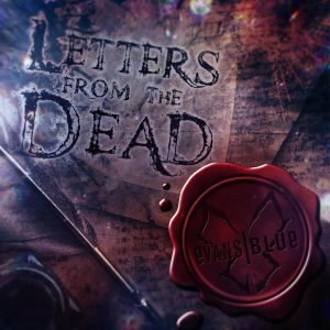 Evans Blue - Letters From the Dead cover art