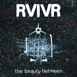 RVIVR - The Beauty Between cover art
