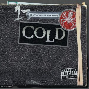 Cold - 13 Ways to Bleed on Stage cover art