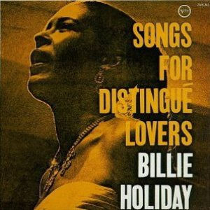 Billie Holiday - Songs for Distingué Lovers cover art