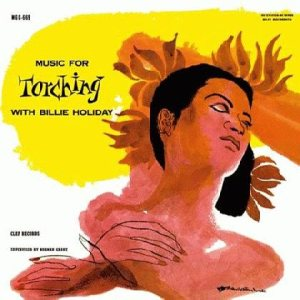 Billie Holiday - Music for Torching With Billie Holiday cover art
