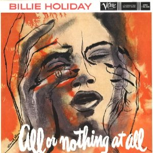 Billie Holiday - All or Nothing at All cover art