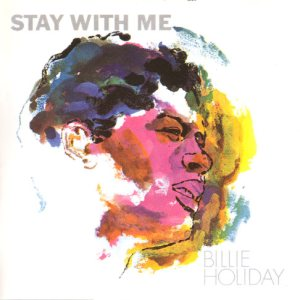 Billie Holiday - Stay With Me cover art