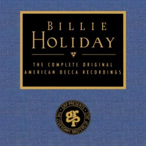 Billie Holiday - The Complete Decca Recordings cover art