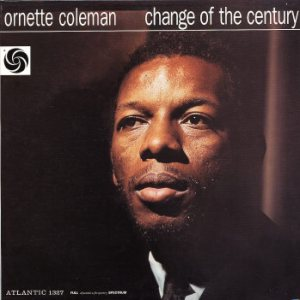 Ornette Coleman - Change of the Century cover art
