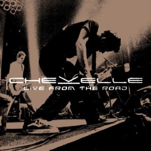 Chevelle - Live from the Road cover art