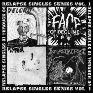Incantation / Velcro Overdose / Face of Decline / Apparition - Relapse Singles Series Vol.1 cover art