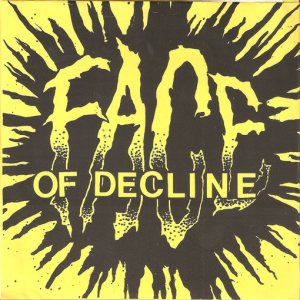 Face of Decline - Face of Decline cover art