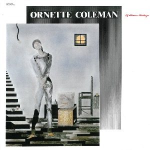 Ornette Coleman - Of Human Feelings cover art