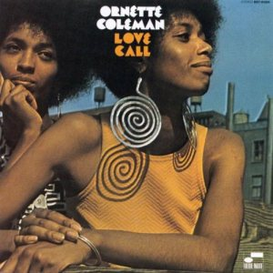 Ornette Coleman - Love Call cover art