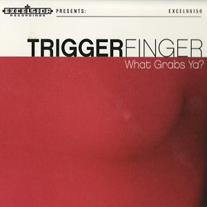 Triggerfinger - What Grabs Ya? cover art