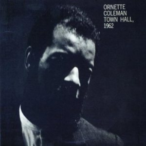 Ornette Coleman - Town Hall, 1962 cover art