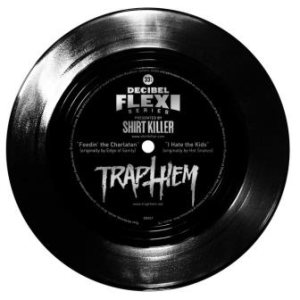 Trap Them - Feedin' the Charlatans / I Hate the Kids cover art