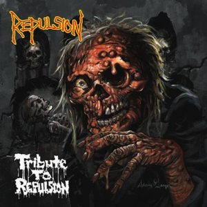 Various Artists - Tribute to Repulsion cover art