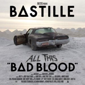 Bastille - All This Bad Blood cover art