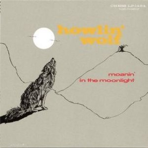 Howlin' Wolf - Moanin' in the Moonlight cover art