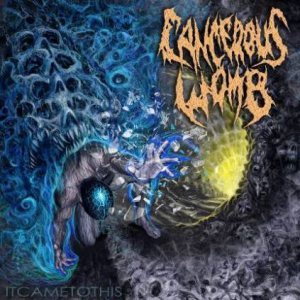 Cancerous Womb - It Came to This cover art