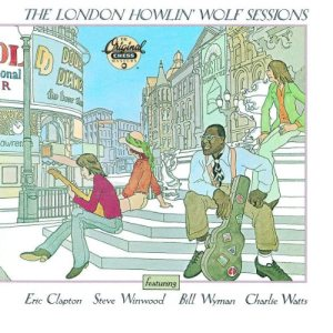 Howlin' Wolf - The London Howlin' Wolf Sessions cover art