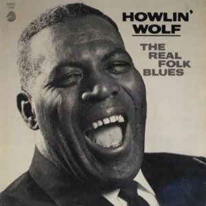 Howlin' Wolf - The Real Folk Blues cover art