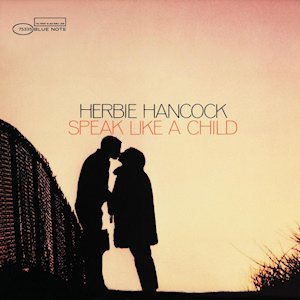 Herbie Hancock - Speak Like a Child cover art