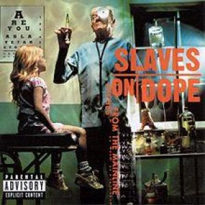 Slaves on Dope - Inches from the Mainline cover art