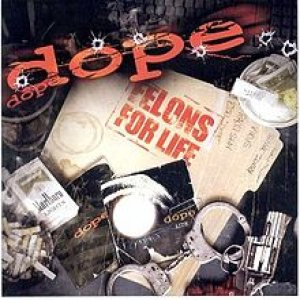 Dope - Felons for Life cover art