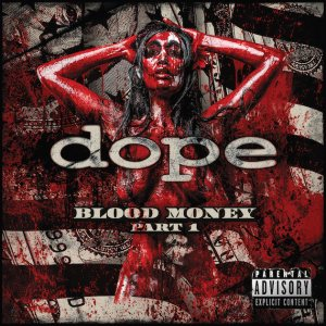 Dope - Blood Money Part 1 cover art