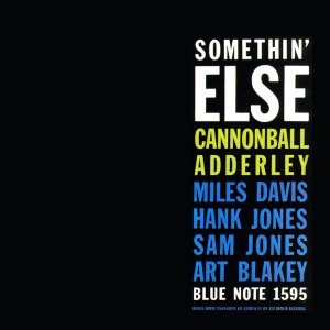 Cannonball Adderley - Somethin' Else cover art