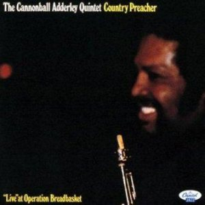 The Cannonball Adderley Quintet - Country Preacher cover art