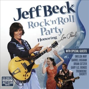 Jeff Beck - Rock 'n' Roll Party Honoring Les Paul cover art