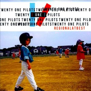 Twenty One Pilots - Regional at Best cover art